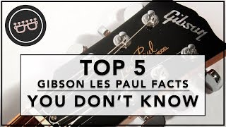 Top Five Gibson Les Paul Facts You Probably Didn