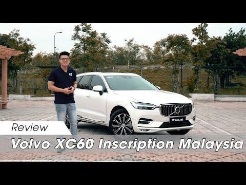 ĐÁNH GIÁ CHI TIẾT: Volvo XC60 Inscription 2020 nhập khẩu Malaysia ĐẦU TIÊN TẠI VIỆT NAM