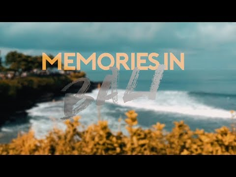 Memories in Bali || Cinematics