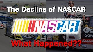 The Decline of NASCAR...What Happened?