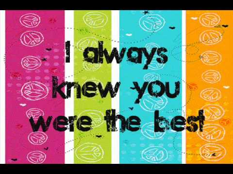 "Justin Biever  ""I always knew you were the best""  lyrics"