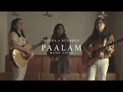 Paalam - Moira Dela Torre X Ben&Ben (Music Video)