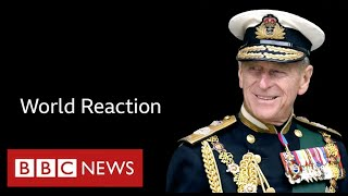 Tributes paid to Prince Philip from around the world - BBC News