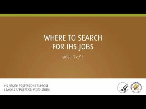USAJOBS Video 1: Where to Search For IHS Jobs