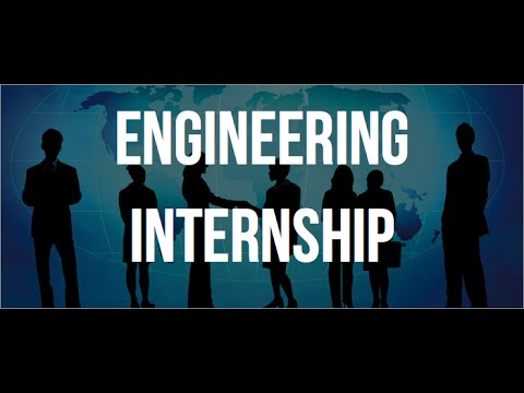 How To Get An Engineering Internship - YouTube