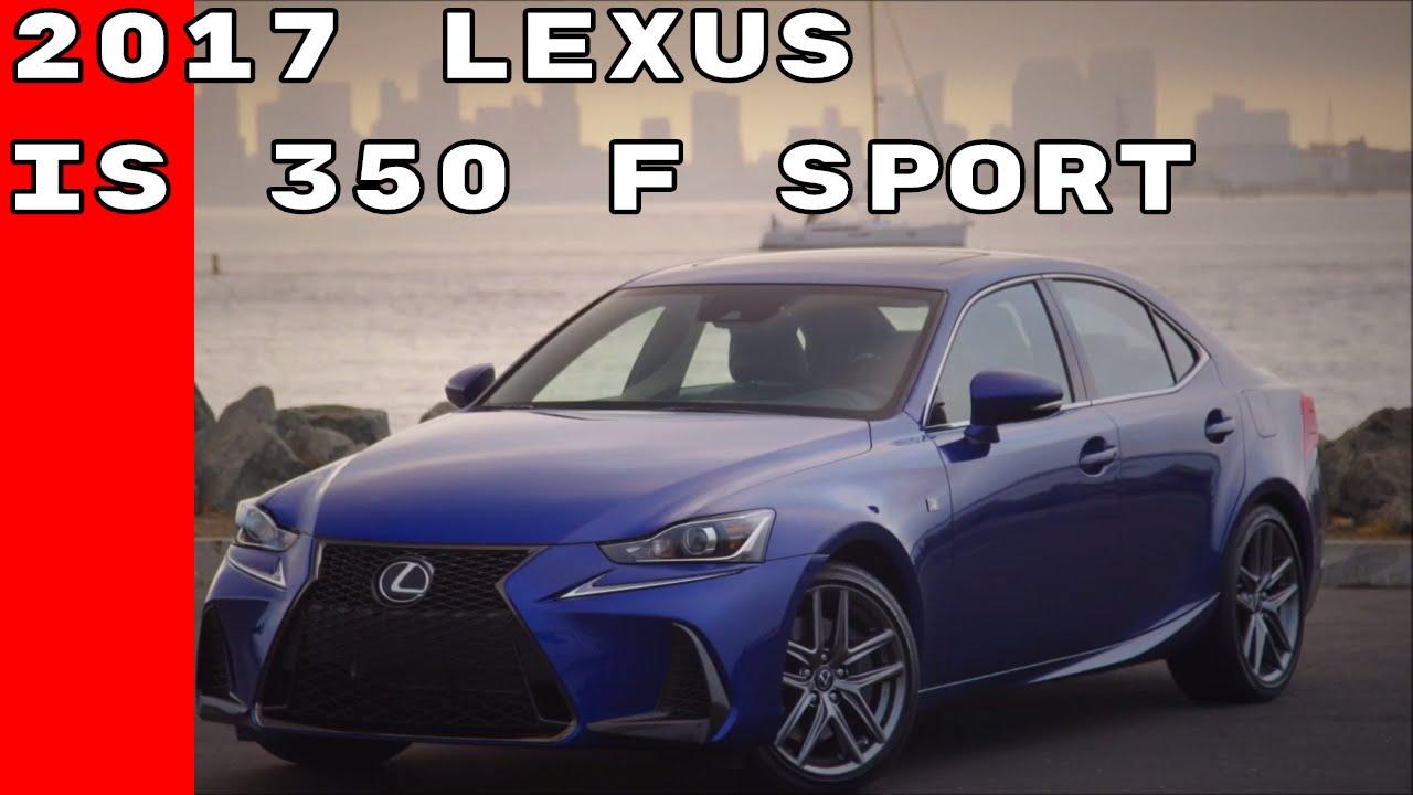 2017 lexus is 350 f sport youtube. Black Bedroom Furniture Sets. Home Design Ideas