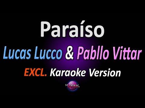 PARAÍSO (Karaoke Version) - Lucas Lucco & Pabllo Vittar