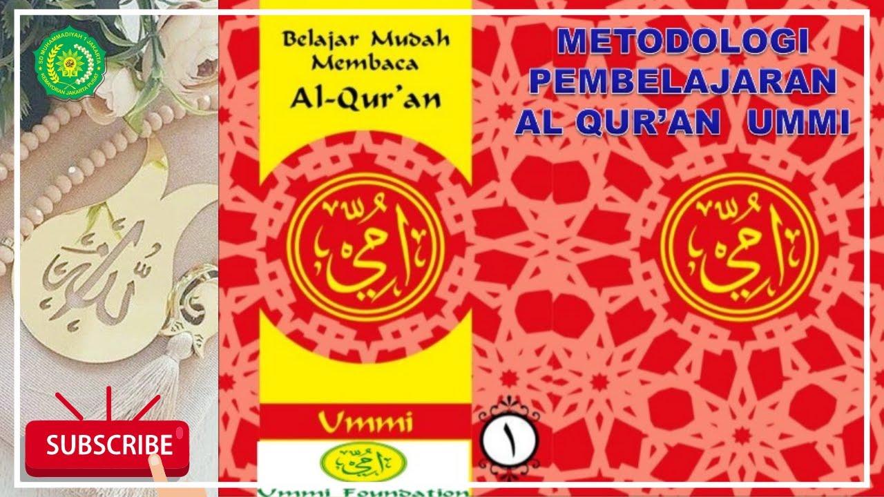 Download METODE UMMI JILID 1 hal 1 s⁄d 40 | Belajar Mudah Membaca Al Qur'an
