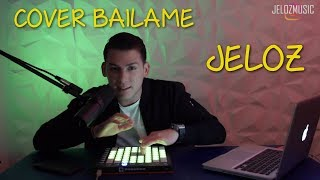 Jeloz Cover Bailame Remix de Nacho, Bad Bunny, Yandel.mp3