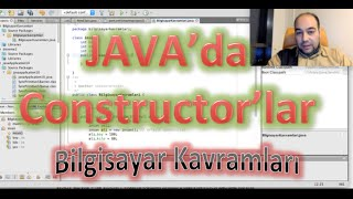 Java'da Constructor (Yapıcı, İnşa Metotları) Java Eğitim Serisi 4