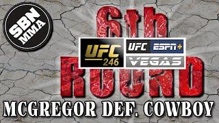 UFC 246 | McGregor vs. Cowboy | The 6th Round SBN MMA Post-Fight Show