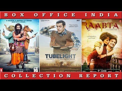 Box Office Collection Of Tubelight, Bank Chor, Raabta, The Mummy | 2017