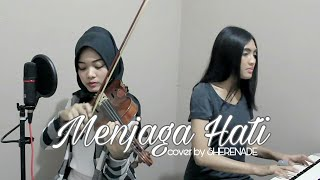 Sherenade Menjaga Hati Yovie Nuno Vocal Violin Piano Cover MP3