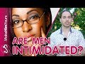 Are Men Intimidated By Successful Women? The Real Truth