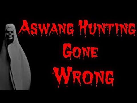 ASWANG HUNTING GONE WRONG / ASWANG TRUE STORY (KWENTONG ASWANG)