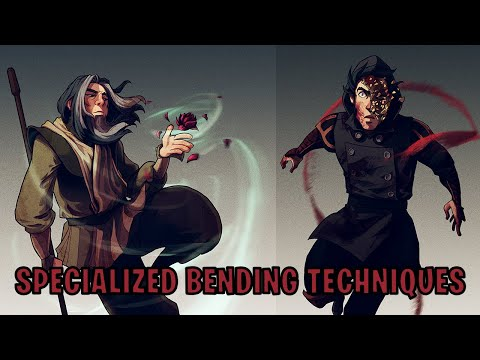 Specialized Bending Techniques (Avatar)