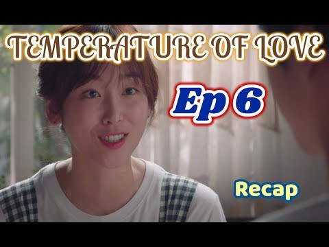 Temperature of Love: Episodes 6