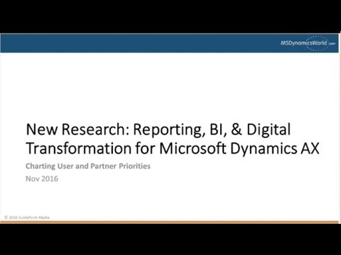 Reporting and BI for Dynamics AX: How to Fulfill Users' Top Priority in Digital Transformation