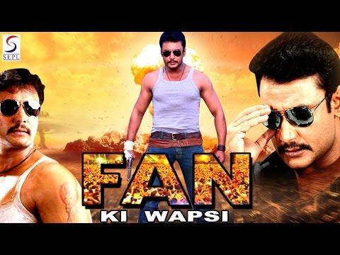 Fan Ki Wapsi - Dubbed Hindi Movies 2016 Full Movie HD l Darshan, Vinod Prabhakar, Srujan Lokesh.
