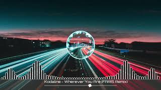 Download Lagu Kodaline - Wherever You Are ( FARIS Remix ) mp3