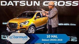 Datsun CROSS 2018 Indonesia - 10 HAL yang Perlu Diketahui