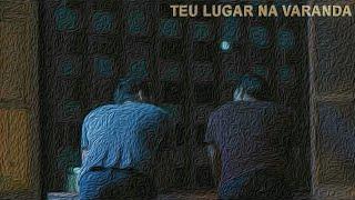 Teu Lugar na Varanda (curta-metragem)