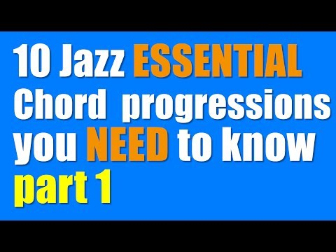 10common Jazz ESSENTIAL Chord progressions you NEED to know PART 1