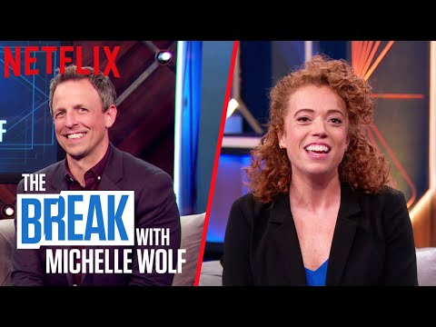 The Break with Michelle Wolf   How Dare You with Seth Meyers   Netflix