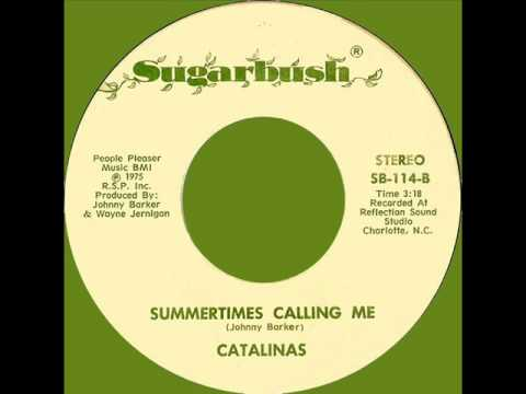 The Catalinas - Summertime's Calling Me