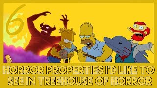 6 Horror Properties I'd Like to See in Treehouse of Horror