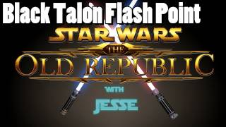 Star Wars: The Old Republic - Beta: Black Talon Flash Point - unedited livestream run