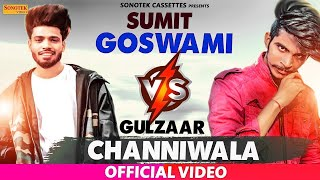 Sumit Goswami VS Gulzaar Chhaniwala SuperHit Songs | New Haryanvi Songs Haryanavi 2019 | Sonotek