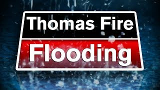 LIVE: Press briefing on Thomas Fire flooding risks - 11:00 a.m. 1/5/18 thumbnail
