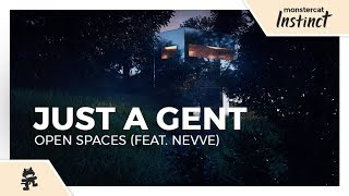 Just A Gent - Open Spaces (feat. Nevve) [Monstercat Lyric Video]