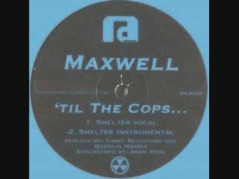 Maxwell - Til The Cops... (Quentin Harris Vocal Mix)