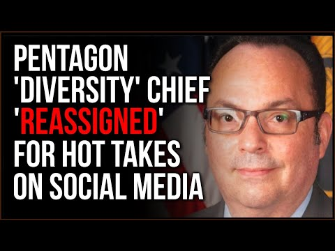 Pentagon DIVERSITY Chief Reassigned For Social Media Posts, Critical Theory CULT Is In The MILITARY