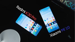 Redmi K30 Pro VS Xiaomi Mi 10 Review: Xiaomi's civil war