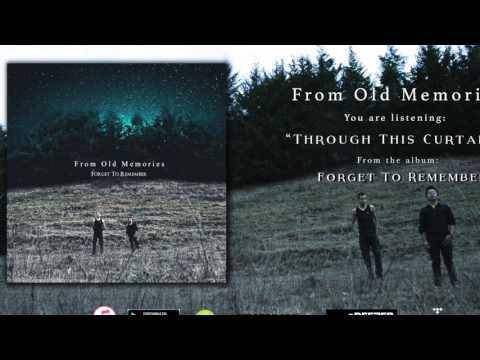 From Old Memories - Through This Curtains (Full Album Stream)