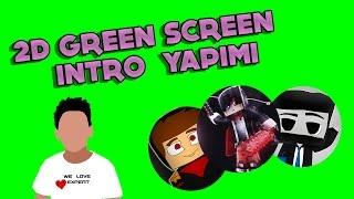 2D Green Screen İntro Nasıl Yapılır ?   After Effects Dersleri #1