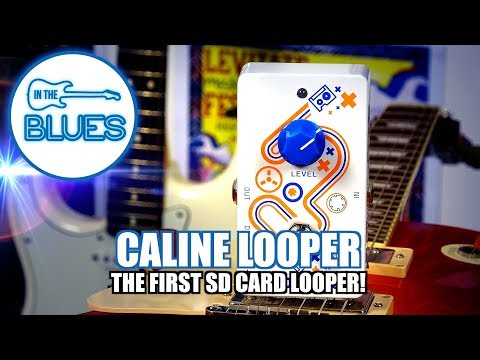 Caline Looper Pedal - The first MicroSD Card Loop Station?