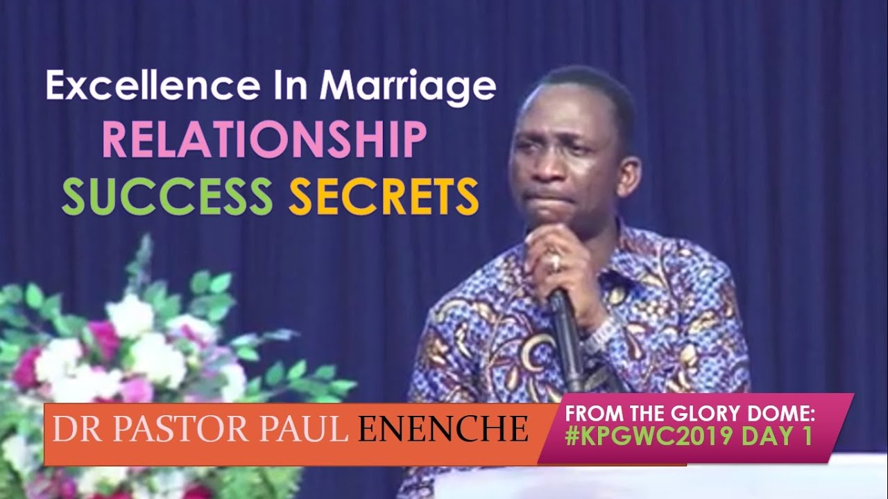 Download Excellence In Marriage - RELATIONSHIP SUCCESS SECRETS - Dr Pastor Paul Enenche