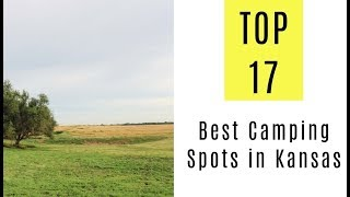 The 17 Best Camṗing Spots in Kansas