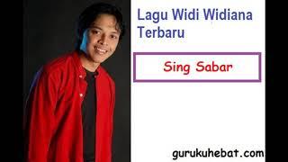 Lagu Widi Widiana Terbaru  Sing Sabar