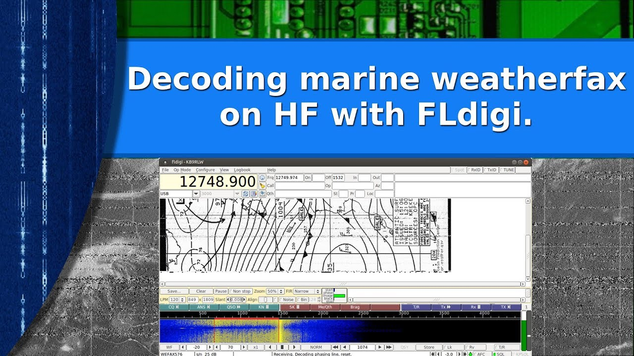 Ham Radio - Decoding marine weather fax using FLdigi on HF