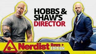 Hobbs & Shaw Director David Leitch Reveals Fast And Furious Secrets (Nerdist News Edition)