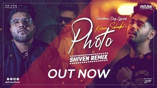 Photo Unplugged | Karan Sehmbi  |  Shiven Remix |  Valentines Day Special 2019