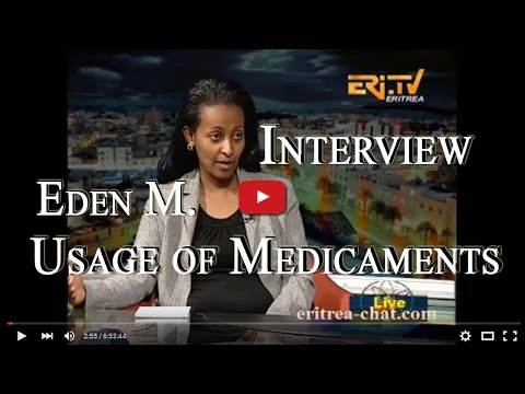 Eritrean Interview With Pharmacist Eden Mehari - Usage of Medicaments