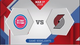 Detroit Pistons vs Portland Trail Blazers: March 17, 2018