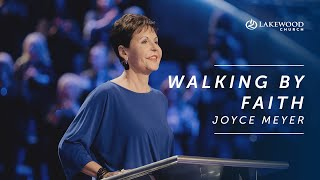 Walking By Faith | Joyce Meyer | 2020