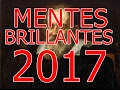 DOCUMENTAL GENIOS MENTES BRILLANTES 2017, LAS MENTES BRILLANTES Y SUS SECRETOS ABRIL 2017